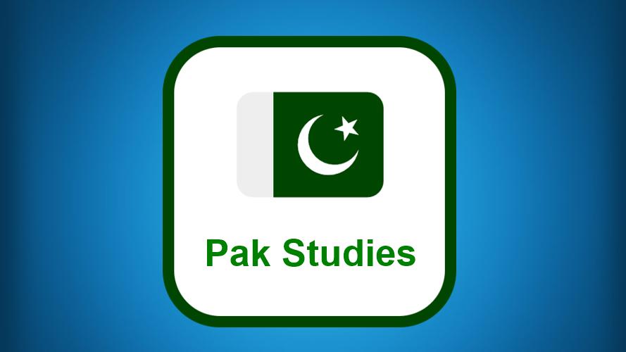 Pak Studies Quizzes